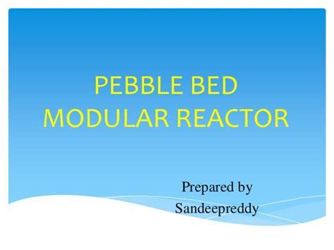 pebble bed reactor pebble bed modular reactor