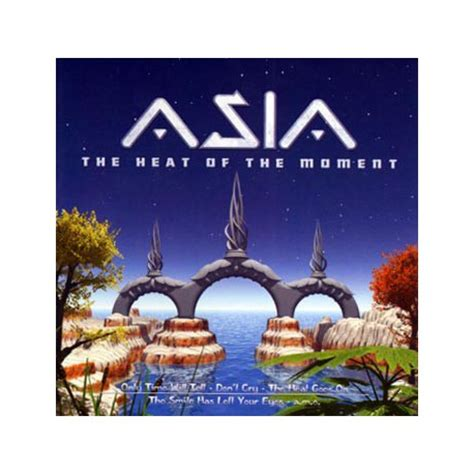asia heat of the moment asia the heat of the moment golden hits live in concert