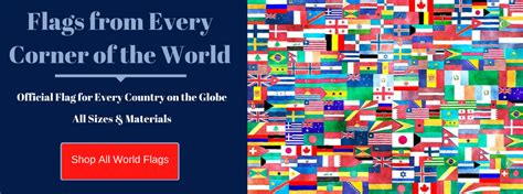 flags of the world to buy buy flags banners pennant strings and more free