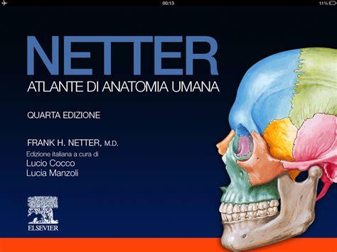 tavole di anatomia umana recensione degli atlanti di anatomia umana netter e