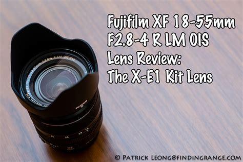 Fujifilm Xt2 Xf 18 55mm F28 4 fujifilm xf 18 55mm f2 8 4 r lm ois lens review the x e1 kit lens