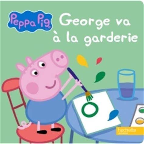 peppa va a la livre peppa pig george va 224 la garderie france jeux