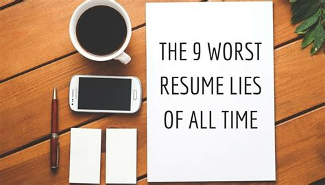 Employer Lies On Resume by The 9 Worst Resume Lies Of All Time Trupath Search