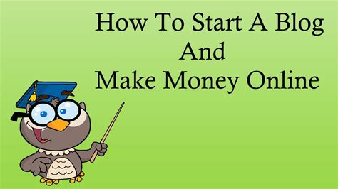 How To Blog And Make Money Online - how to start a blog and make money online 2016 webdesigning technology videos
