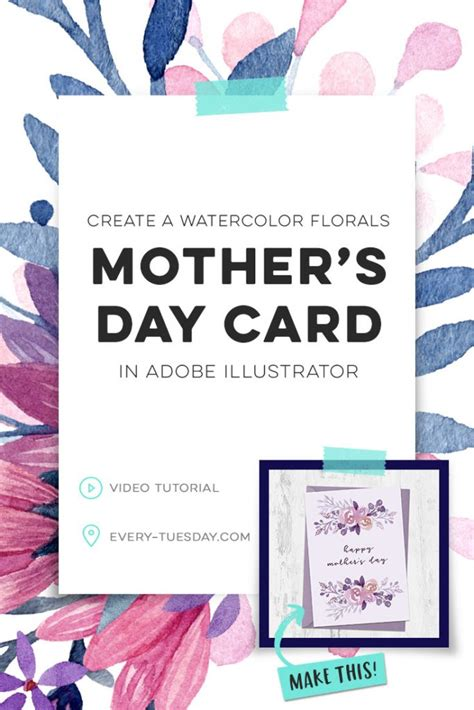 adobe illustrator s day card template create a watercolor florals s day card every tuesday