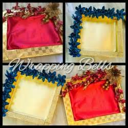 Handmade Saree Packing Trays - 20 best images about dresses on saree rakhi