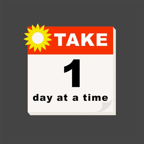 where to take a on day take one day at a time quotes quotesgram