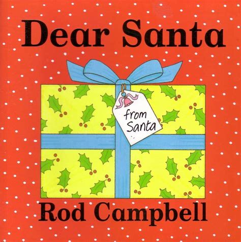 dear books booktopia dear santa by rod cbell 9781405054515 buy
