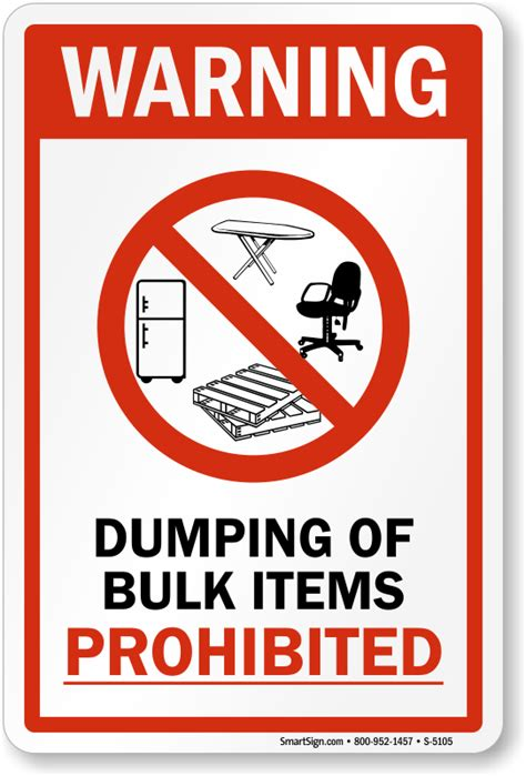 Bulk Giveaways - dumping of bulk items prohibited sign warning signs sku s 5105