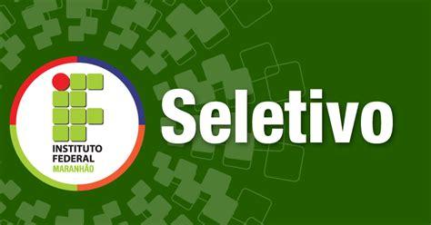 locais de prova do seletivo ifma 2017 ifma prorroga prazo de inscri 231 245 es no processo seletivo