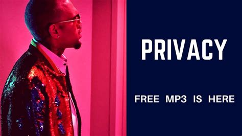download mp3 free zero chris brown chris brown privacy free mp3 download new link youtube