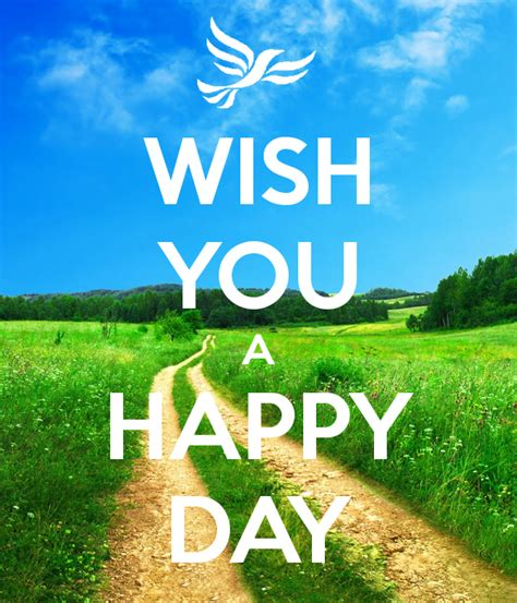 happy day wish you a happy day poster km keep calm o matic