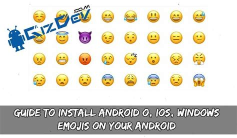 ios emojis on android guide to install android o ios windows emojis on your android