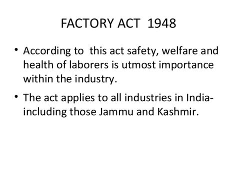 Factories Act 1948 Mba Notes by Subject Presentation On Factory Act