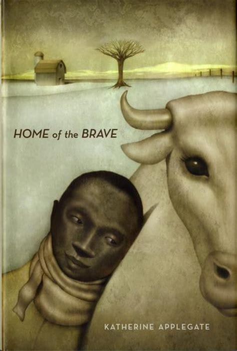 home of the brave book home of the brave william allen white children s book