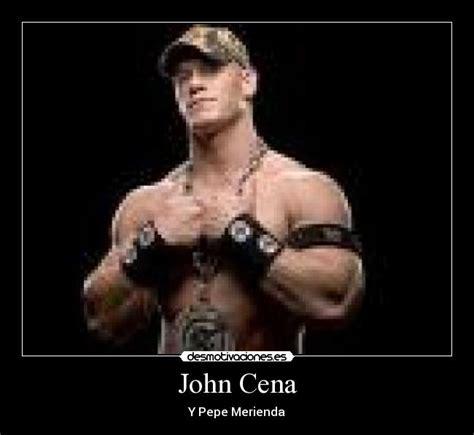 Memes De John Cena - john cena desmotivaciones