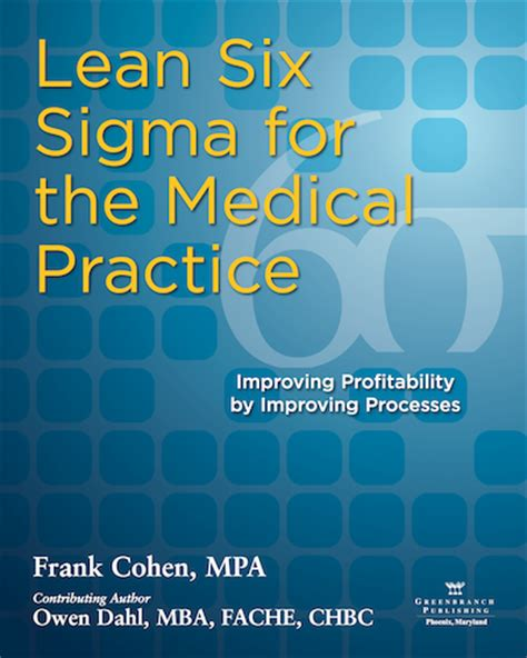 Mba Six Sigma by Lean Six Sigma For The Practice Improving
