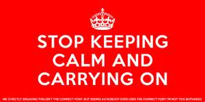 Keep calm and carry on type writing