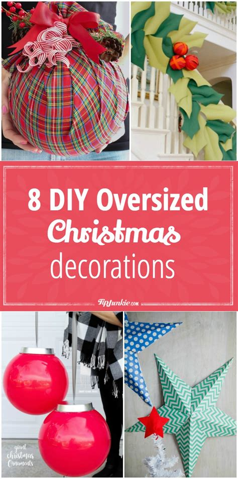 8 diy oversized christmas decorations tip junkie