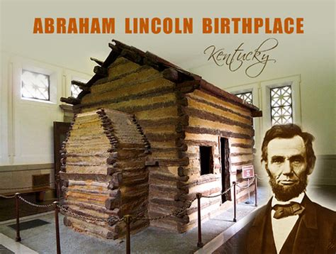 abraham lincoln kentucky home abraham lincoln birthplace nhp kentucky postcard flickr