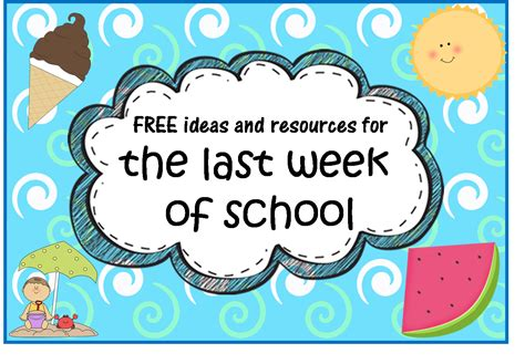 Mba Year Projects Free by A Crucial Week Free End Of School Year Resources And Ideas