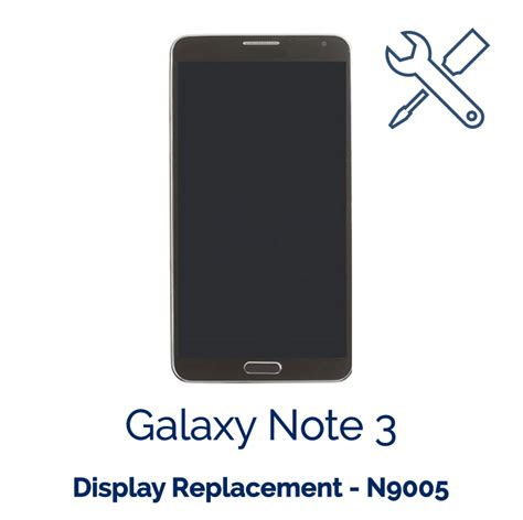 display samsung galaxy note 3 galaxy note 3 display replacement