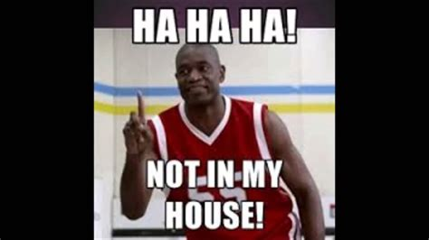 not in my house mutombo not in my house meme mutombo meme memes