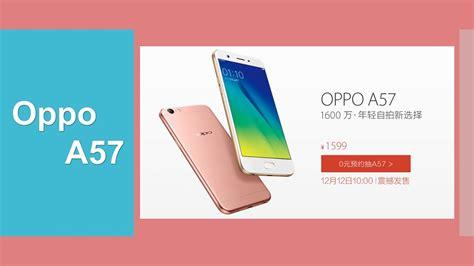 oppo mobile review oppo a57 review mobile review