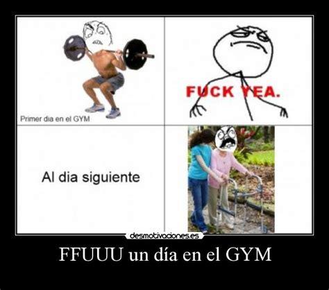 Memes En El Gym - ffuuu un d 237 a en el gym desmotivaciones
