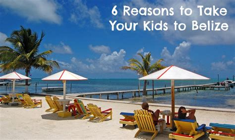 the top six reasons to take an outer banks vacation in may 6 reasons to take your kids to belize