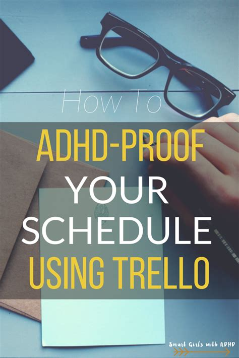 adhd and adults how to live with improve and manage your adhd or add as an books how to adhd proof your schedule with trello a fresh space