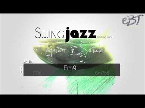 minor swing backing track swing jazz backing track in f minor 130 bpm