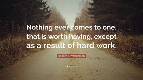 booker  washington quote        worth     result