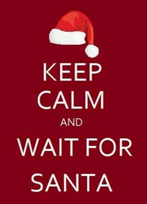 calm  wait  santa pictures   images  facebook tumblr pinterest