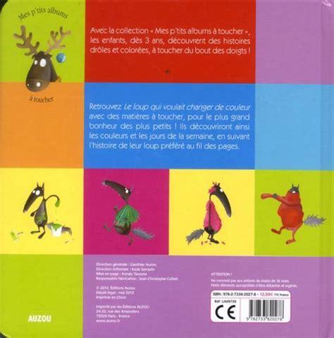 bescherelle lallemand pour tous 2218978857 livre le loup qui voulait changer de couleur lallemand orianne thuillier eleonore