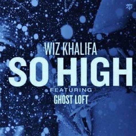 so high wiz khalifa so high netti remix free download by j