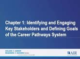 identifying and engaging key stakeholders and defining goals of the career pathways system