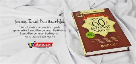 Original Biografi 60 Sahabat Nabi Shallallahu Alaihi Wa Sallam buku islam biografi 60 sahabat nabi