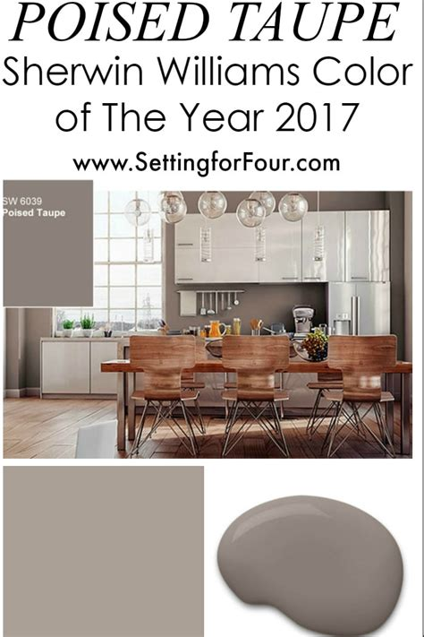 sherwin williams poised taupe color of the year 2017 setting for four