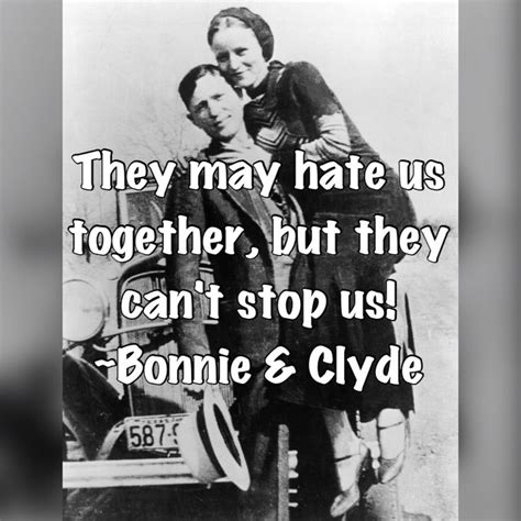 bonnie and clyde quotes 25 best ideas about bonnie and clyde quotes on