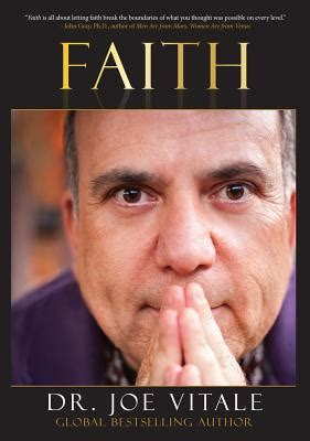 faith expect miracles  joe vitale reviews discussion
