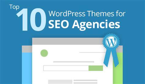 themes wordpress top 10 top 10 wordpress themes for seo agencies