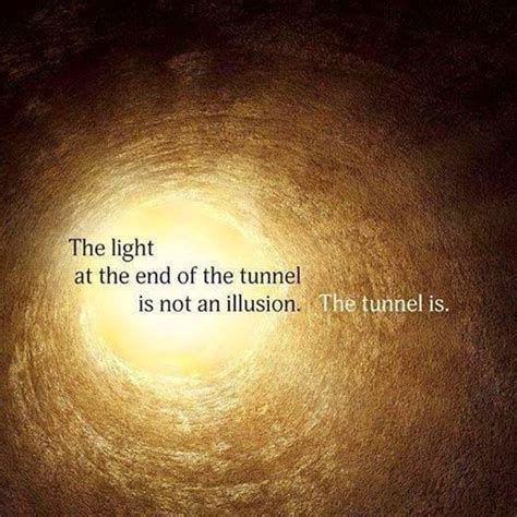 Quote About Light by Quote Challenge Day 1 The Light At The End Of The Tunnel