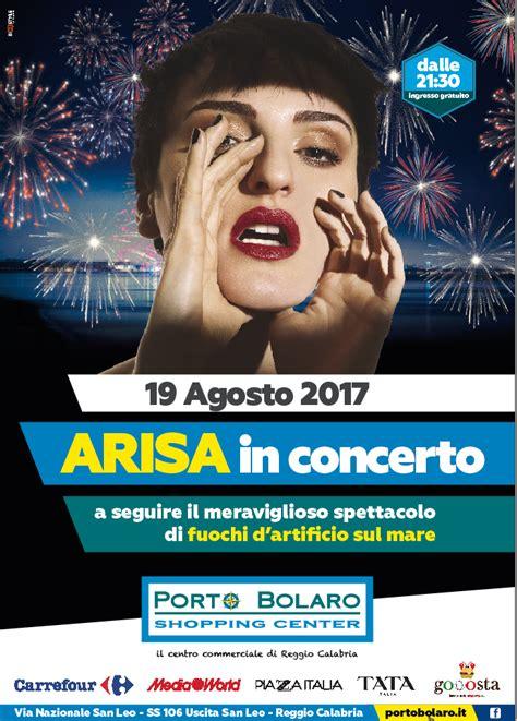mediaworld porto bolaro arisa live nella magica estate di porto bolaro city now