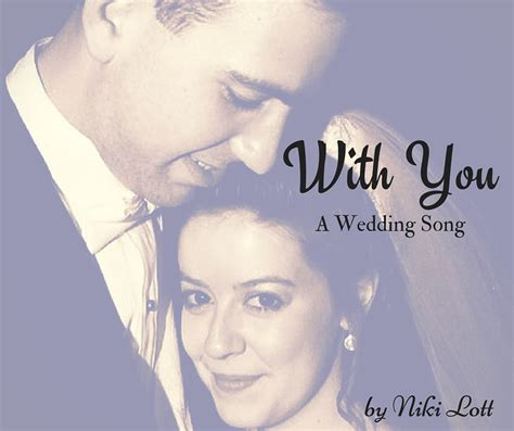 Wedding Song Christian by Wedding Song With You Christian Compositions