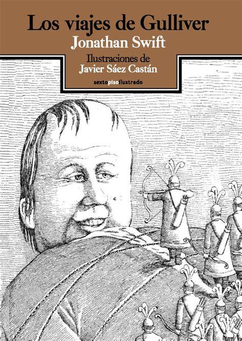 libro los viajes de gulliver los viajes de gulliver