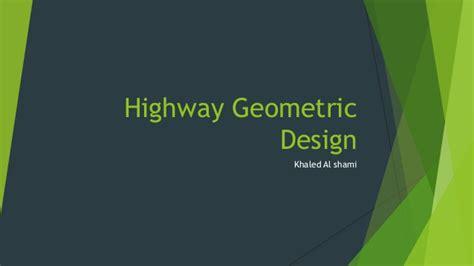 geometric design of hill roads ppt highway geometric design