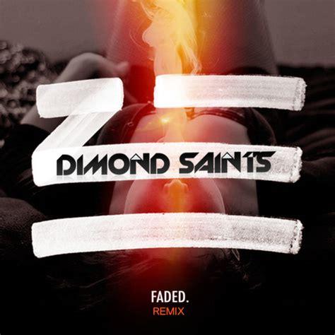 download music mp3 zhu faded zhu faded dimond saints remix by dimond saints free