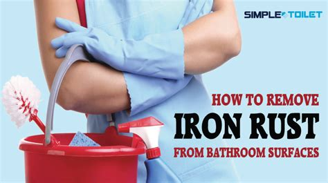 how to remove rust from a bathtub how to remove iron rust from bathroom surfaces