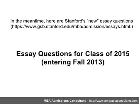 Stanford Mba Essay Questions by Stanford Gsb Rolls Out Their 2012 2013 Essays Makes Yogi